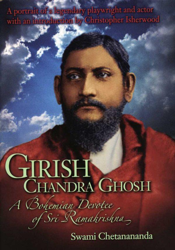 Girish Chandra Ghosh – A Bohemian Devotee of Sri Ramakrishna cover