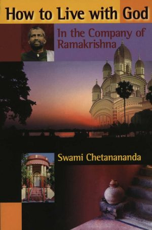 How to Live with God: In the Company of Sri Ramakrishna cover
