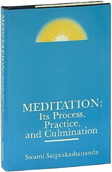 Meditation: Its Process, Practice, and Culmination by Swami Satprakashananda