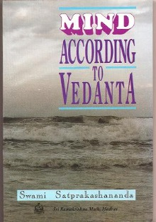 Mind According to Vedanta by Swami Satprakashananda