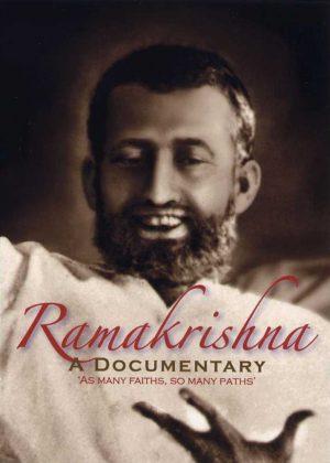 Ramakrishna: A Documentary