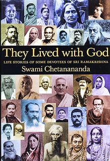 They Lived with God by Swami Chetanananda