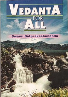Vedanta for All by Swami Satprakashananda