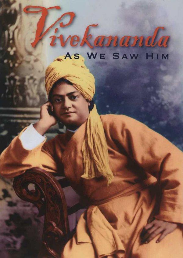 Vivekananda As We Saw Him