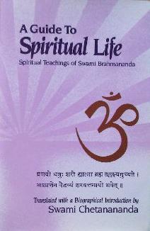A Guide to Spiritual Life: Spiritual Teachings of Swami Brahmananda