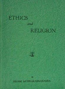 Ethics and Religion by Swami Satprakashananda