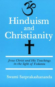 Hinduism and Christianity by Swami Satprakashananda